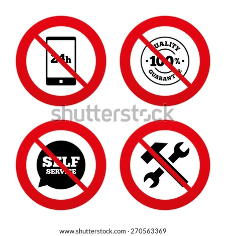 No, Ban or Stop signs. Repair fix tool icons. 24h Customer support service signs. 100% quality guarantee symbol. Hammer with wrench key. Prohibition forbidden red symbols. Vector - stock vector
