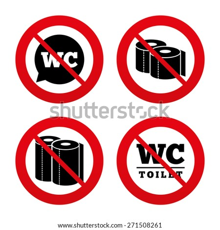 No, Ban or Stop signs. Toilet paper icons. Gents and ladies room signs. Paper towel or kitchen roll. Speech bubble symbol. Prohibition forbidden red symbols. Vector - stock vector