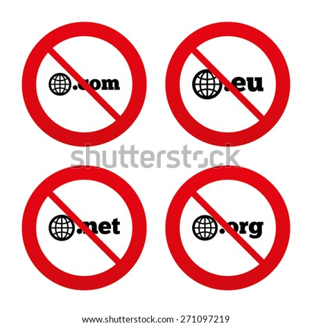 No, Ban or Stop signs. Top-level internet domain icons. Com, Eu, Net and Org symbols with globe. Unique DNS names. Prohibition forbidden red symbols. Vector - stock vector