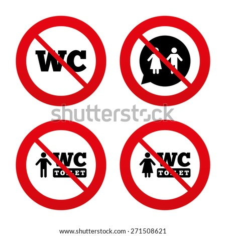 No, Ban or Stop signs. WC Toilet icons. Gents and ladies room signs. Man and woman speech bubble symbol. Prohibition forbidden red symbols. Vector - stock vector