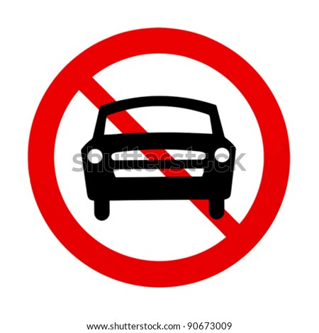 No cars allowed sign - stock vector