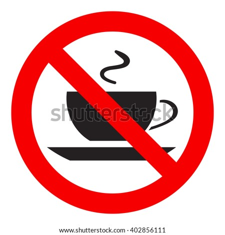 No coffee cup sign icon, red prohibition sign, stop symbol, isolated on white background, vector illustration. - stock vector