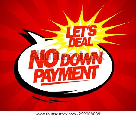 No down payment pop-art design. - stock vector