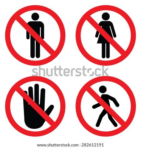No entry sign set . No man , no women , hand stop and no man walk . - stock vector