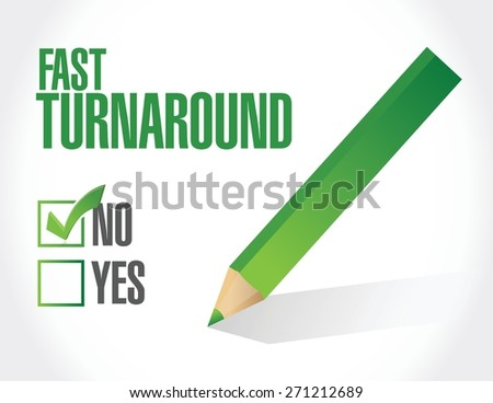no fast turnaround check mark sign illustration design over white