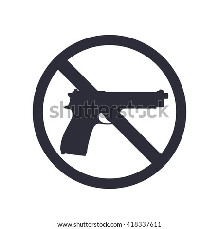 no guns sign with pistol, gun silhouette, no weapons allowed, vector illustration - stock vector