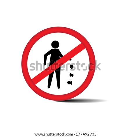 No Littering Sign Isolated on White Background - eps10 vector. - stock vector