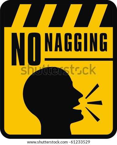 No nagging sign - stock vector