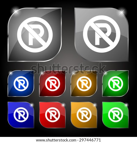 No parking icon sign. Set of ten colorful buttons with glare. Vector illustration - stock vector