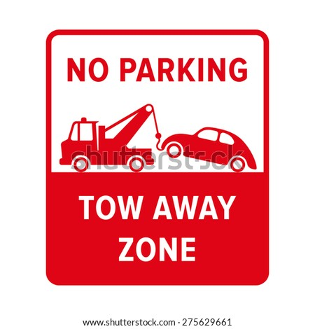 No parking sign. Evacuate sign in vector. - stock vector