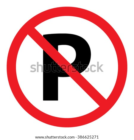 No Parking Sign Icon Vector Illustration - stock vector
