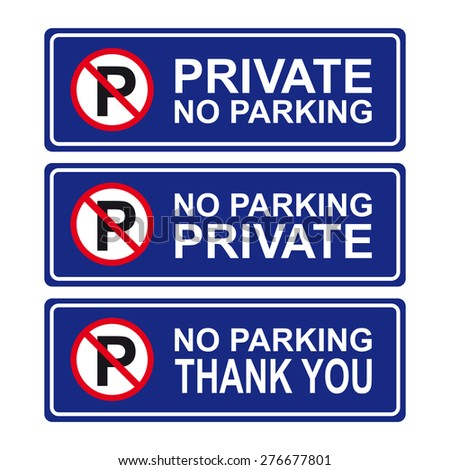 No parking sign vector set private no parking thank you