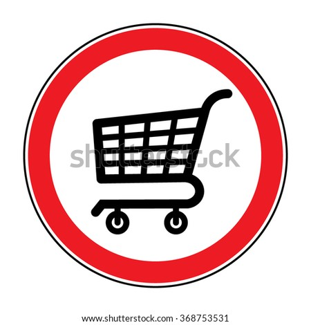 No Shopping Cart Sign. Red round No Shopping Cart icon. Illustration of a forbidden signal. No trolley allowed symbol. Prohibited symbol isolated on white background. Flat design. Stock Vector - stock vector