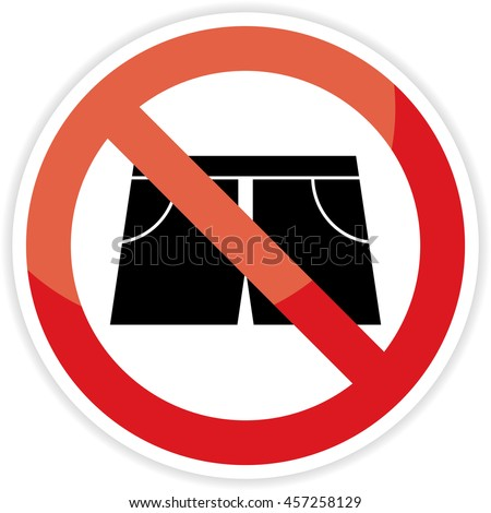 No short pants sign on white background.vector illustration