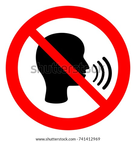 No speaking, no talking, prohibition sign with man speaking symbol, vector illustration.