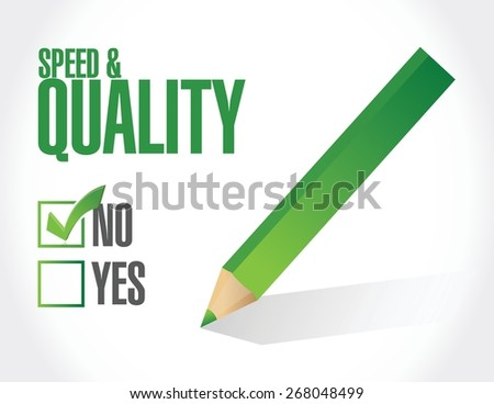 no speed and quality sign illustration design over white