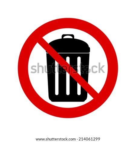 no trash can sign. Don`t throw trash. - stock vector