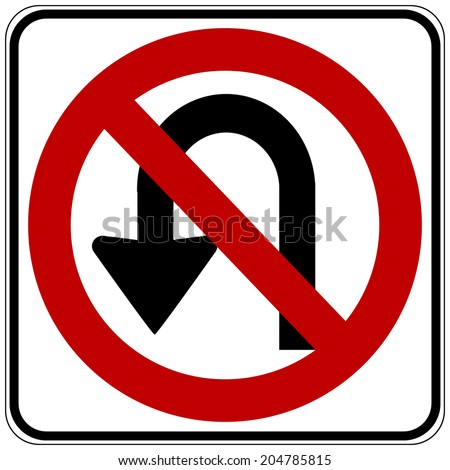 No U turn road sign on white background. Vector illustration. - stock vector