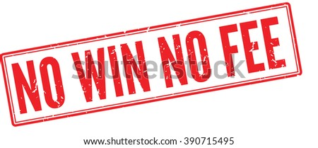 No Win No Fee red rubber stamp on white. Print, impress, overprint. - stock vector