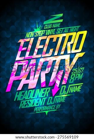 Non stop electro party design - stock vector
