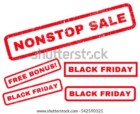 Nonstop Sale rubber seal stamp watermark with bonus banners for Black Friday sales. Vector red stickers. Caption inside rectangular banner with grunge design and scratched texture.