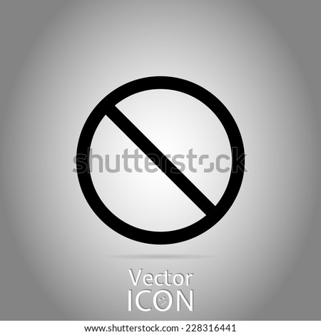 Not Allowed Sign. Flat style. Made in vector - stock vector