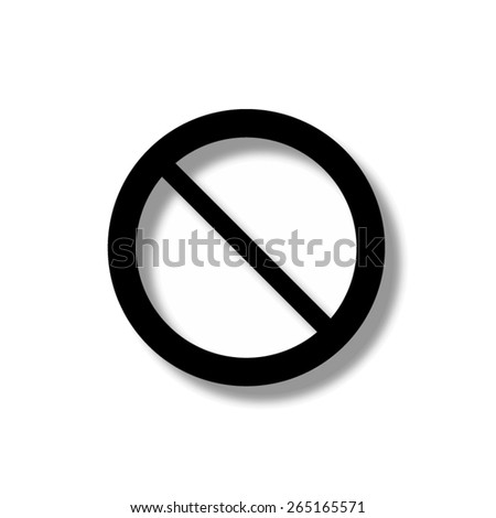 Not Allowed Sign - vector icon with shadow - stock vector