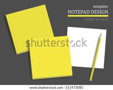 Notebook cover, papers and pencil on dark background. Vector template for design work. - stock vector