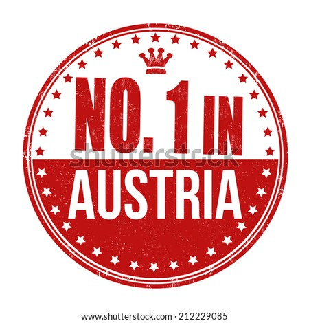 Number one in Austria grunge rubber stamp on white background, vector illustration - stock vector