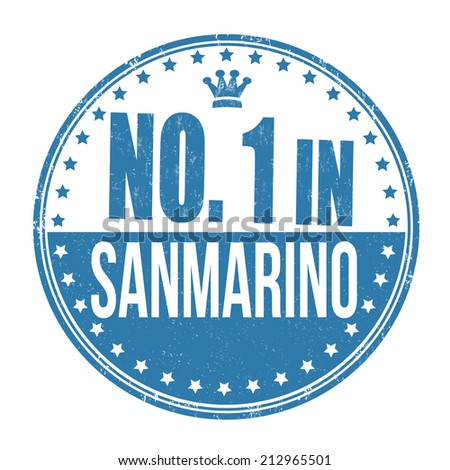Number one in Sanmarino grunge rubber stamp on white background, vector illustration - stock vector