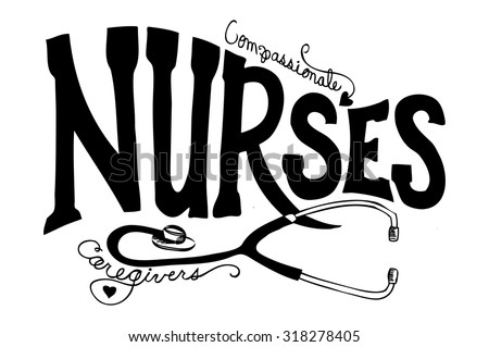 Nurses graphic art illustration vector with hand drawn typography lettering. Fun Nurse lettering with stethoscope. Cute nurse poster design for websites or brochures. Can be put on any color. - stock vector