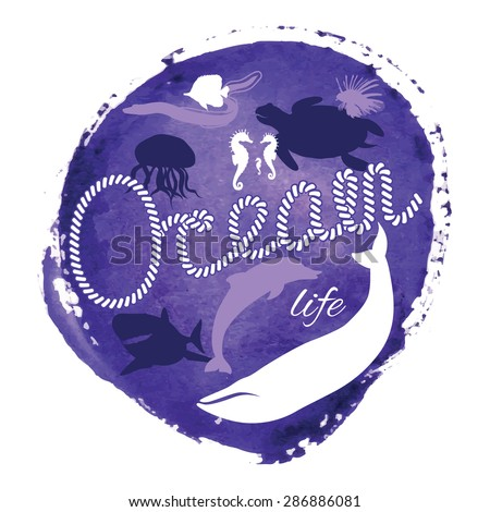 Ocean life. Silhouettes of underwater animals on watercolor background. Nautical rope letters. - stock vector