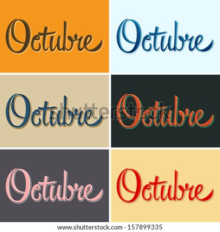 Octubre - October spanish vector sign - lettering in several color combinations