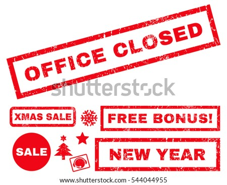 Office Closed rubber seal stamp watermark with bonus banners for Christmas and New Year offers. Tag inside rectangular banner with grunge design and scratched texture. Vector red stickers.