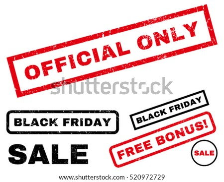 Official Only rubber seal stamp watermark with bonus design elements for Black Friday sales. Tag inside rectangular shape with grunge design and unclean texture. Vector red and black emblems.