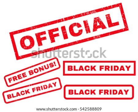 Official rubber seal stamp watermark with additional banners for Black Friday sales. Vector red stickers. Caption inside rectangular banner with grunge design and unclean texture.
