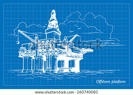 Offshore oil drilling platform. EPS10 vector illustration imitating blueprint style scribbling with white marker. - stock vector