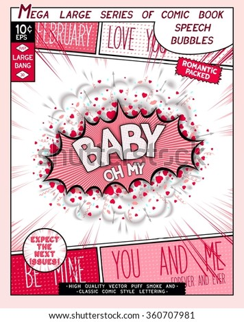Oh my baby. Fun explosion in comic style with lettering, hearts, lips, arrows and realistic puffs smoke. 3D vector pop art speech bubble  - stock vector