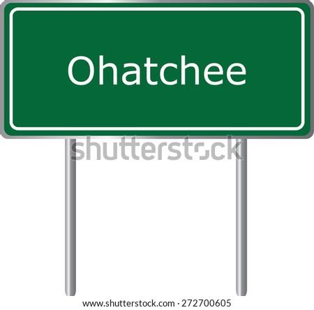 Ohatchee, Alabama, road sign green vector illustration, road table, USA city - stock vector