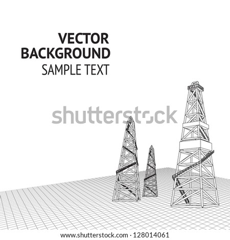 Oil derrick background with sample text. Vector illustration, eps 10, contains transparencies. - stock vector
