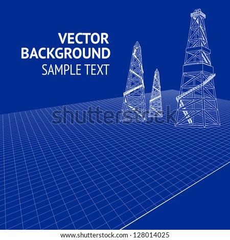 Oil derrick over blueprint. Vector illustration, eps 10, contains transparencies. - stock vector