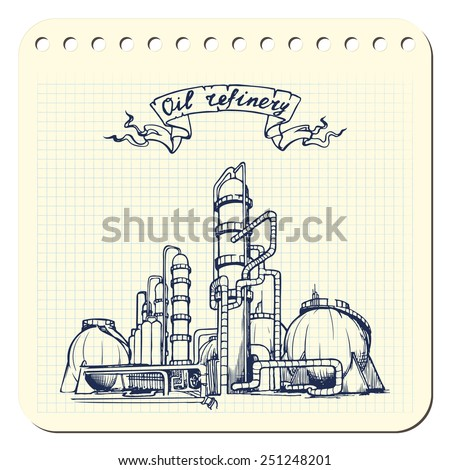 Oil production plant. EPS8 vector illustration in a sketchy style imitating scribbling in the notebook or diary.  - stock vector