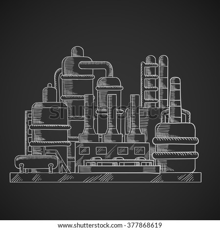 Oil refinery factory in outline style on chalkboard depicting an industrial plant for processing and chemical refining of crude oil - stock vector