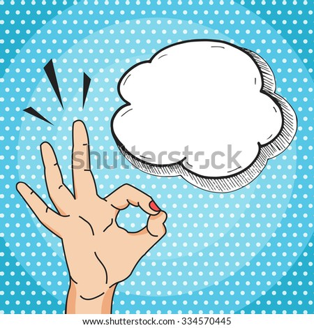 Ok hand sign cartoon comics style, vector okay gesture with think bubble for your text, pop art illustration. - stock vector