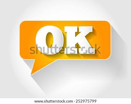 OK message bubble, business concept - stock vector
