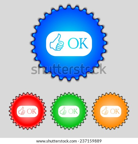 Ok sign icon. Positive check symbol. Set of colored buttons. Vector illustration