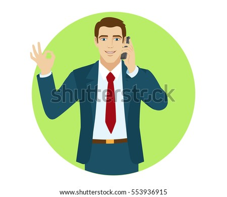 OK! Smiling business man show a okay hand sign and talking on the phone. Portrait of businessman in a flat style. Vector illustration.