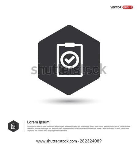 Ok tick Checklist Icon Icon - abstract logo type icon - hexagon black background. Vector illustration - stock vector