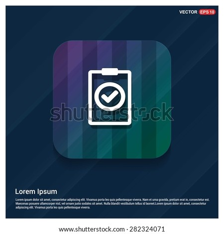 Ok tick Checklist Icon Icon - abstract logo type icon - Purple, blue & green polygonal button abstract colorful shiney background. Vector illustration - stock vector