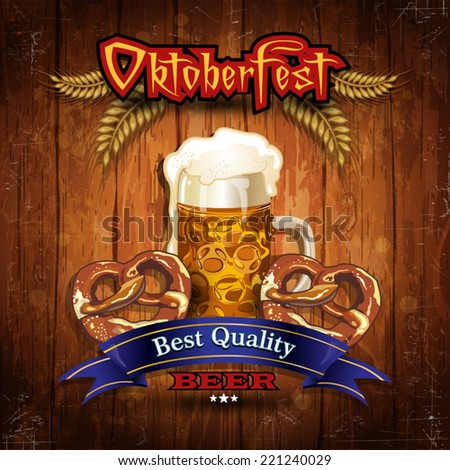 Oktoberfest Beer with wood vintage- Grunge effects can be removed- Transparency blending effects and gradient mesh-EPS 10 - stock vector